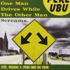 One_Man_Drives_While_The_Other_Man_-Pere_Ubu