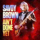 Ain't_Done_Yet_-Savoy_Brown