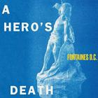 A_Hero's_Death_-Fontaines_D.C._