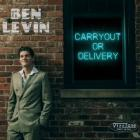 Carryout_Or_Delivery-Ben_Levin_