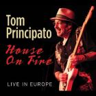 House_On_Fire_Live_In_Europe-Tom_Principato