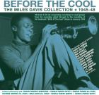 Before_The_Cool:_The_Miles_Davis_Collection_1945-48-Miles_Davis