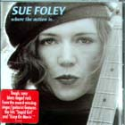 Where_The_Action_Is-Sue_Foley