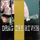 Closed-Drag_The_River
