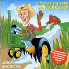A_Day_At_Vthe_Farm_With_Farmer_Jason-Jason_Ringenberg