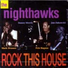 Rock_This_House-Nighthawks