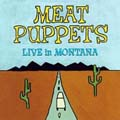 Live_In_Montana-Meat_Puppets